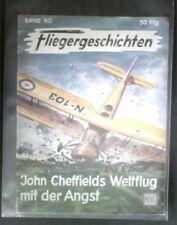 Fliegergeschichten Band 80 John Cheffields Wettflug mit der Angst in Schutzhülle