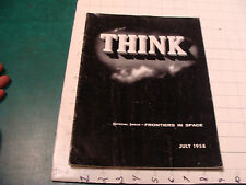 IBM - THINK magazine JULY 1958 - 36 pages, Special Issue - FRONTIERS IN SPACE
