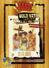 BANG ! GOLD RUSH - DAVINCI GAMES NUOVO !