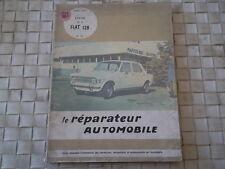 REVUE TECHNIQUE LE REPARATEUR FIAT 128 ESSENCE