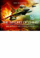 The Sword of David: The Israeli Air Force at War, Donald J. McCarthy, Used Excel