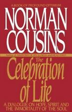 The Celebration of Life: A Dialogue on Hope, Spirit, and the Immortality of the