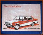 FIAT 131 MIRAFIORI - LIBRETTO USO E MANUTENZIONE 1974