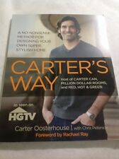 "**BRAND NEW** HGTV Book: ""Carter's Way"" A No-Nonsense Method Designing"