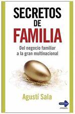 Secretos de familia: Del negocio familiar a la gran multinacional-ExLibrary