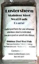 Lustersheen Stainless Steel Hand Pads ~ Coarse