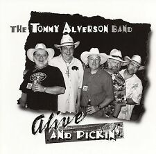 Tommy Alverson - Alive and Pickin'(CD, Aug-2003, Smith Entertainment)