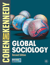 Global Sociology, Robin Cohen and Paul Kennedy, Paperback Book, Second Ed