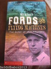 My Story Ford and Flying Machines The Dairy Of Jack McLaren Patricia Bernard