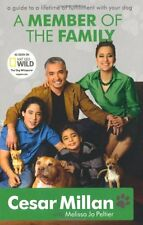 A Member of the Family: Cesar Millan's Guide to a Lifetime of F .9780340978566