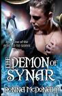 USED (VG) The Demon Of Synar: Book One of the Forced To Serve Series by Donna Mc