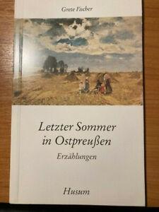 Letzter Sommer in Ostpreußen - von Grete Fischer (Husum TB 1986) - signiert