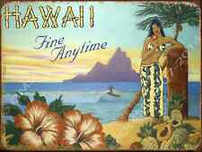 Hawaii Fine Anytime Metal Sign, Hula, Hibiscus Flowers, Den or Gameroom Decor