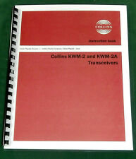 """Collins Kwm-2/Kwm-2A Instruction manual: w/11""""X44"""" Schematic & Protective Covers"""