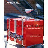 Crolle-Terzaghi Denise - Ambiances déco : 30 Créations tendance - 2008 - Broché