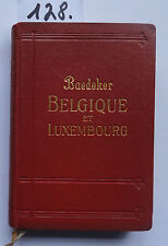Baedeker Belgique et Luxembourg 1928 (4. W.)