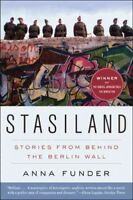 Stasiland : Stories from Behind the Berlin Wall, Paperback by Funder, Anna, B...