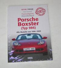 Porsche Boxter Typ 986 - alle Modelle 1996 bis 2004 - Praxisratgeber!