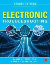 Electronic Troubleshooting by Daniel Tomal and Aram Agajanian (Paperback)