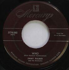 Jazz 45 Jimmy Palmer - Who / Bermuda On Mercury