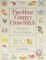 Good, Two Hour Country Cross Stitch, Steadman, Susie, Book