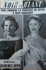 PRINCESSE DE RETHY en COUVERTURE de NOIR et BLANC No 709 de 1958 SALON de L AUTO