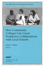 How Community Colleges Can Create Productive Collaborations with Local Schools: