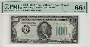 1934 D $100 FEDERAL RESERVE NOTE CHICAGO FR.2156-G PMG GEM UNC 66 EPQ TOP POP