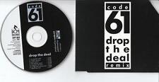 CODE 61  CD-SINGLE DROP THE DEAL ( REMIX)