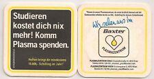 """Baxter Plasmazentrum - alter Bierdeckel """"Komm Plasma spenden"""""""