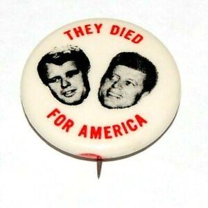 1968 ROBERT JOHN F. KENNEDY Bobby RFK JFK THEY DIED AMERICA pin pinback button