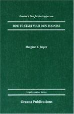 Legal Almanac: How to Start Your Own Business by Margaret C. Jasper (2006, Hard…