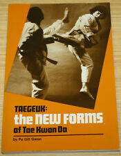 Taegeuk The New Forms Of Tae Kwon Do By Pu Gill Gwon