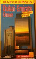 Dubai Emirate Oman Reiseführer  Taschenbuch von Marco Polo