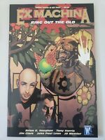 EX MACHINA Vol 9 RING OUT THE OLD TPB WILDSTORM BRIAN VAUGHAN BRAND NEW UNREAD