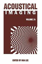 Acoustical Imaging by Lee  New 9781475787962 Fast Free Shipping,,