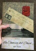 La Camisa del Chocó by Marko Micanek - study book, Cauca , Atrato , 44 pages