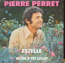 PIERRE PERRET 45 TOURS FRANCE ESTELLE