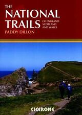 The National Trails : Complete Guide to Britain's National Trails by Paddy...