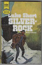 Luke Short > Silver - Rock  < Heyne Western 1971 Erstveröffendlichung