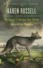 St. Lucy's Home for Girls Raised by Wolves [Vintage Contemporaries]