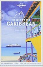 Lonely Planet Cruise Ports Caraïbes (Voyage Guide) Par Waterson, Luc, Vorhees, M