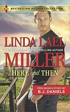 Here and Then & Lassoed (Harlequin Bestselling Author Collection) by Linda Lael