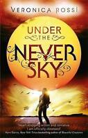 Under The Never Sky: Number 1 in series, Rossi, Veronica, Very Good Book