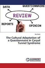 NEW The Cultural Adaptation of a Questionnaire in Carpal Tunnel Syndrome