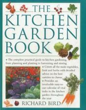 The Kitchen Garden Book: the Complete Practical Guide to kitchen Gardening, from