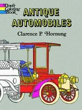 Dover History Coloring Book: Antique Automobiles by Clarence P. Hornung (1970, P