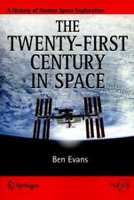 The Twenty-first Century in Space Springer Praxis Books