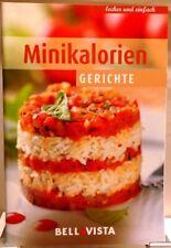 MINI KALORIEN Gerichte + Kochbuch Ratgeber mit raffinierten Rezepten (51-47)