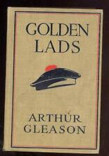 Golden Lads by Arthur H. Gleason, Account of Germany invading Belgium, 1916